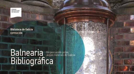Exposición: Balnearia Bibliográfica
